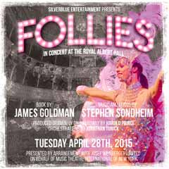 Follies in Concert at the Royal Albert Hall