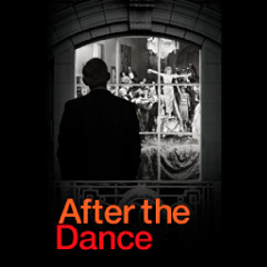 AFTER THE DANCE - Lyttleton Theatre (National Theatre)
