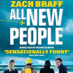 All New People starring Zach Braff at the Duke of York's Theatre