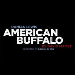 American Buffalo starring Damian Lewis at the Wyndham's Theatre