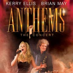 Anthems starring Brian May and Kerry Ellis