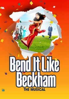 New Poster Art: Bend it Like Beckham The Musical