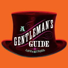 A Gentleman's Guide to Love and Murder at the Walter Kerr Theatre | Broadway Tickets