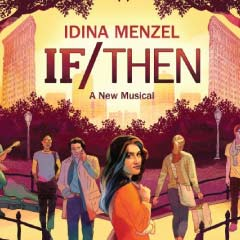 If/Then | Broadway Tickets