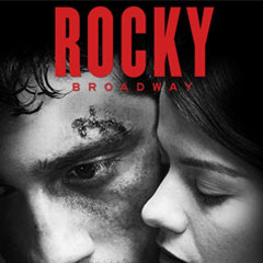 Rocky The Musical | Broadway Tickets