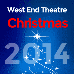 Press Release: London's West End Theatres Launch Christmas Season 2014