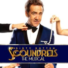Dirty Rotten Scoundrels at the Savoy Theatre starring Robert Lindsay
