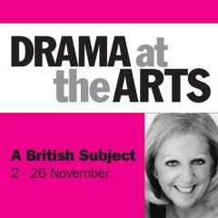 A British Subject tickets at the Arts Theatre starring Nichola McAuliffe