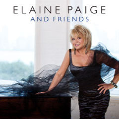 Elaine's new album, Elaine Paige and Friends
