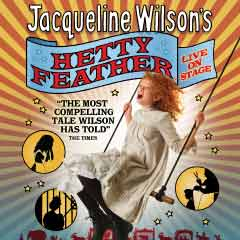 Jacqueline Wilson's Hetty Feather at the Vaudeville Theatre