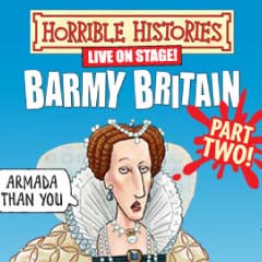 Horrible Histories – Barmy Britain Part 2 at the Garrick Theatre