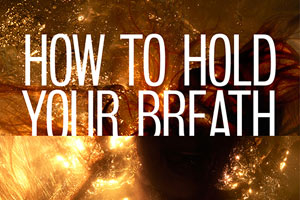 How to Hold Your Breath at The Royal Court Theatre