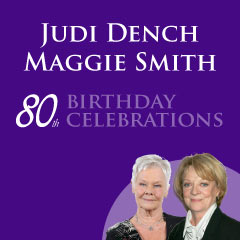 Maggie Smith and Judi Dench at 80