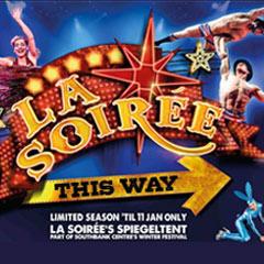 La Soiree at the La Soiree Speigeltent