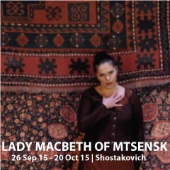 Lady Macbeth of Mtsensk at the London Coliseum