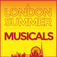 London Musicals This Summer