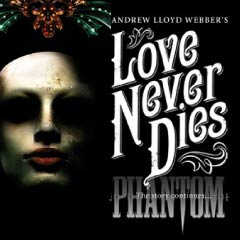 Love Never Dies tickets at the Adelphi Theatre starring Ramin Karimloo, David Thaxton and Celia Graham