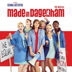 Made in Dagenham The Musical starring Gemma Arterton