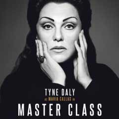 Master Class at the Vaudeville Theatre starring Tyne Daly