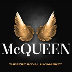 McQueen at the Theatre Royal Haymarket
