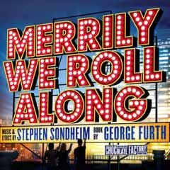 Merrily We Roll Along at Menier Chocolate Factory