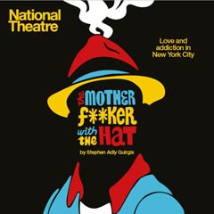 Reviews: The Motherf**cker with the Hat at the National Theatre