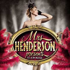 Mrs Henderson Presents… The Musical