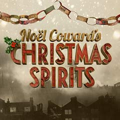 Noel Coward's Christmas Spirits at the St James Theatre