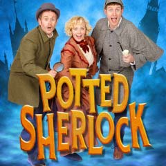 Potted Sherlock at the Vaudeville Theatre