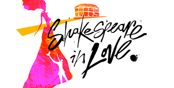 The new poster artwork for Shakespeare in Love at the Noel Coward Theatre