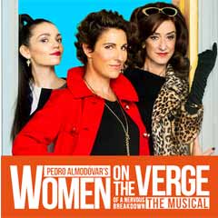 West End musical Women on the Verge of a Nervous Breakdown to close early.